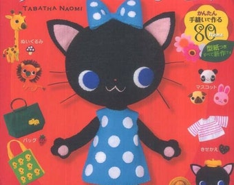 Hand Sewn Kawaii Felt Patterns, Naomi Tabatha, Easy Sewing Tutorial, Felt Stuffed Animal Doll, Felt Toy, Japanese Craft Book, B1082