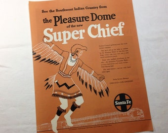 Santa Fe railroad magazine train ad super chief pleasure dome native american indian west, eagle dancer, kachina, pow wow