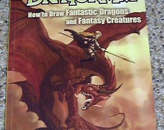 DragonArt How to Draw Fantastic Dragons & Fantasy Creatures J Neon Dragon Peffer Art Book