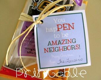 Printable- PDF- You hapPEN to be Amazing- Christmas Neighborhood Gift Idea