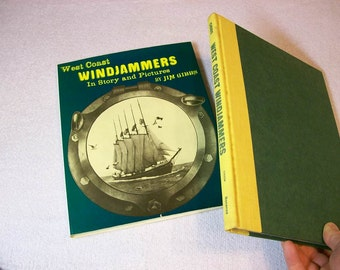 West Coast Windjammers In Story And Pictures / Sailboats / Sailships