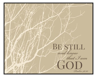 Be Still and Know That I Am God Printed Wood Sign 12x15