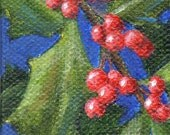 Christmas Ornament Mini Canvas Painting, Holiday Still Life Acrylic Painting of Holly Red and Green