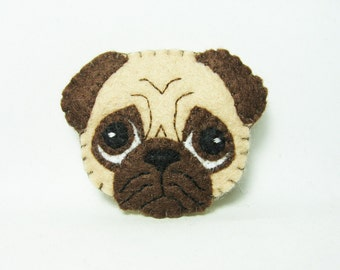 Pug Brooch / Cute Dog Felt Brooch / Felt Dog Pin / Felt Pug Brooch / Dog Head Brooch / Pug Felt Brooch / Animal Lover Pin - made to order