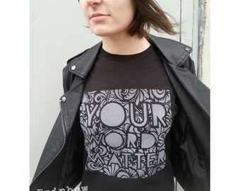 Your Words Matter t-shirt spray paint art LGBT LGBTQ t shirt by Rainbow Alternative  anti bullying ally