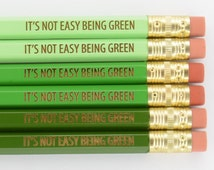 It's Not Easy Being Green Kermit the Frog Inspired 6 Pencils Pack