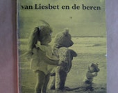 "vintage Dutch translation of Dale Wright''s book ""A Holiday for Edith and the Bears"""