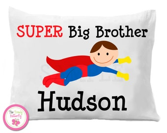 Big Brother , Super Big Brother , Boys Personalized Pillow Case