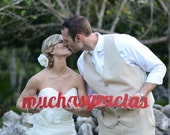 Muchas Gracias Sign - Wedding Sign Photo Prop for Wedding Photography - Thank You Sign for Wedding in Custom Colors (Item - MGR100)