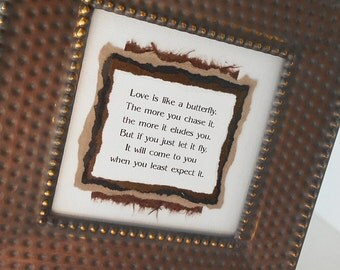 Framed Paper Art: Inspirational Phrase / Hand Embossed Rustic Brushed Metal Frame - Butterflies