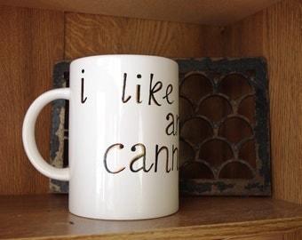 """Oversized Hand Painted Funny Mug """"I like big cups, and I cannot lie"""""""