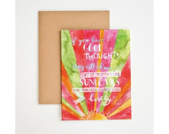 If You Think Good Thoughts Greeting Card