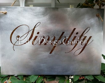 "Simplify 8""x12"" etched metal sign"