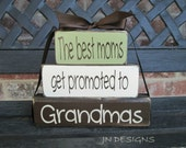 """Grandma/mothers day""""CHUNKY"""" stacker wood blocks--The best moms get promoted to Grandmas"""
