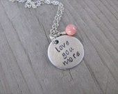 """Inspiration Necklace """"love you more""""  with a birthstone or an accent bead in your choice of colors"""
