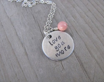 "Inspiration Necklace ""love you more""  with a birthstone or an accent bead in your choice of colors"