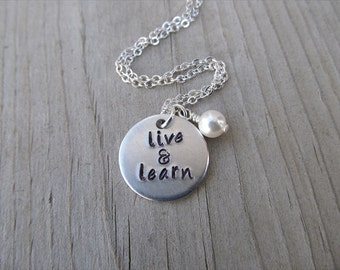 """Live and Learn Necklace- Hand-Stamped """"live & learn"""" with an accent bead in your choice of colors"""