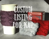 Custom Listing for KAP - Celtic Braid Cable Knit Coffee Cup Sleeves