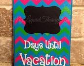 Pink/Green Chevron Vacation Chalkboard Countdown Calendar (Made to Order)