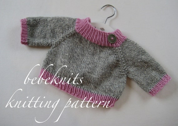 Knitting In The Round Sweater Patterns : Bebeknits simple raglan round about seamless baby sweater