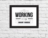 LIZ LEMON Night Cheese Quotes Poster