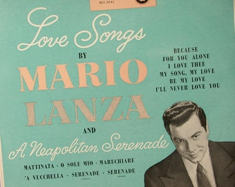RARE Vintage 1950's Early RCA red seal Love Songs by Mario Lanza lp, Opera record album, Classical music, Italian music, Valentine's day