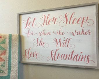 Let her sleep - Framed Sign - extra large 24x36 - SALE 100.00