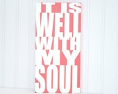 It Is Well With My Soul Painting It is Well Modern Hymn Art Christian Artwork Salmon Christian Hymn Decoration