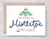 Funny Christmas Card, Cute - Meet Me Under the Mistletoe - Naughty, Hand Lettered Recycled Holiday Card for Husband, Boyfriend, Couples