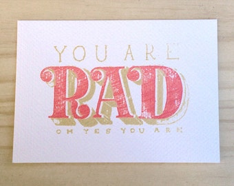 You Are Rad - handprinted card