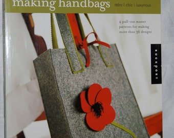 Making Handbags Retro Chic Luxurious New Book by Goldstein- Lynch, Mullins,and Malone of the Fashion Institute of Technology NYC