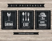 Eat, Drink and Give Thanks Printables, Chalkboard Art Print, Kitchen Wine Food Art Instant Download