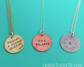 Custom Hand Stamped 1 inch Circle Necklace- Choose Your Phrase, Charm Metal and Chain