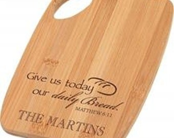 Personalized Daily Bread Engraved Cutting Board - Bamboo Wedding Cutting Board - Wedding Gift, House Warming Present