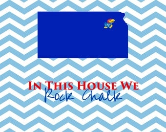 Chevron In this house we Rock Chalk print is one of our most popular prints
