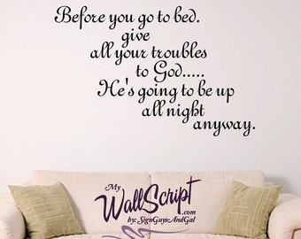 Headboard wall decal, bible verse wall art, Before you go to bed....