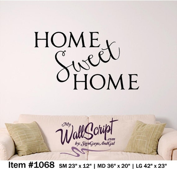 Home sweet home wall decal home decor wall graphic wall art Home sweet home wall decor