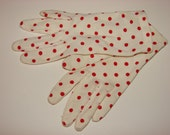 Vintage 1950's Red and White Polka Dot Gloves