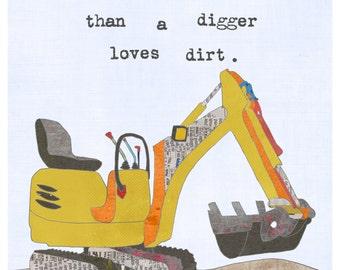 Boy Room Art, Wall Art for Boy, Nursery Wall Art, Construction Art, Digger, I love you more than a digger loves dirt, Nursery, Lily Cole