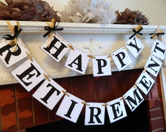 Happy Retirement Banner / Retirement Party Sign / Party Decorations / Teacher Retirement / Office Retirement You Pick the Colors
