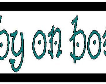 baby on bored funny Vinyl decal bumper sticker