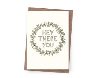 SALE Hey There You Greeting Card