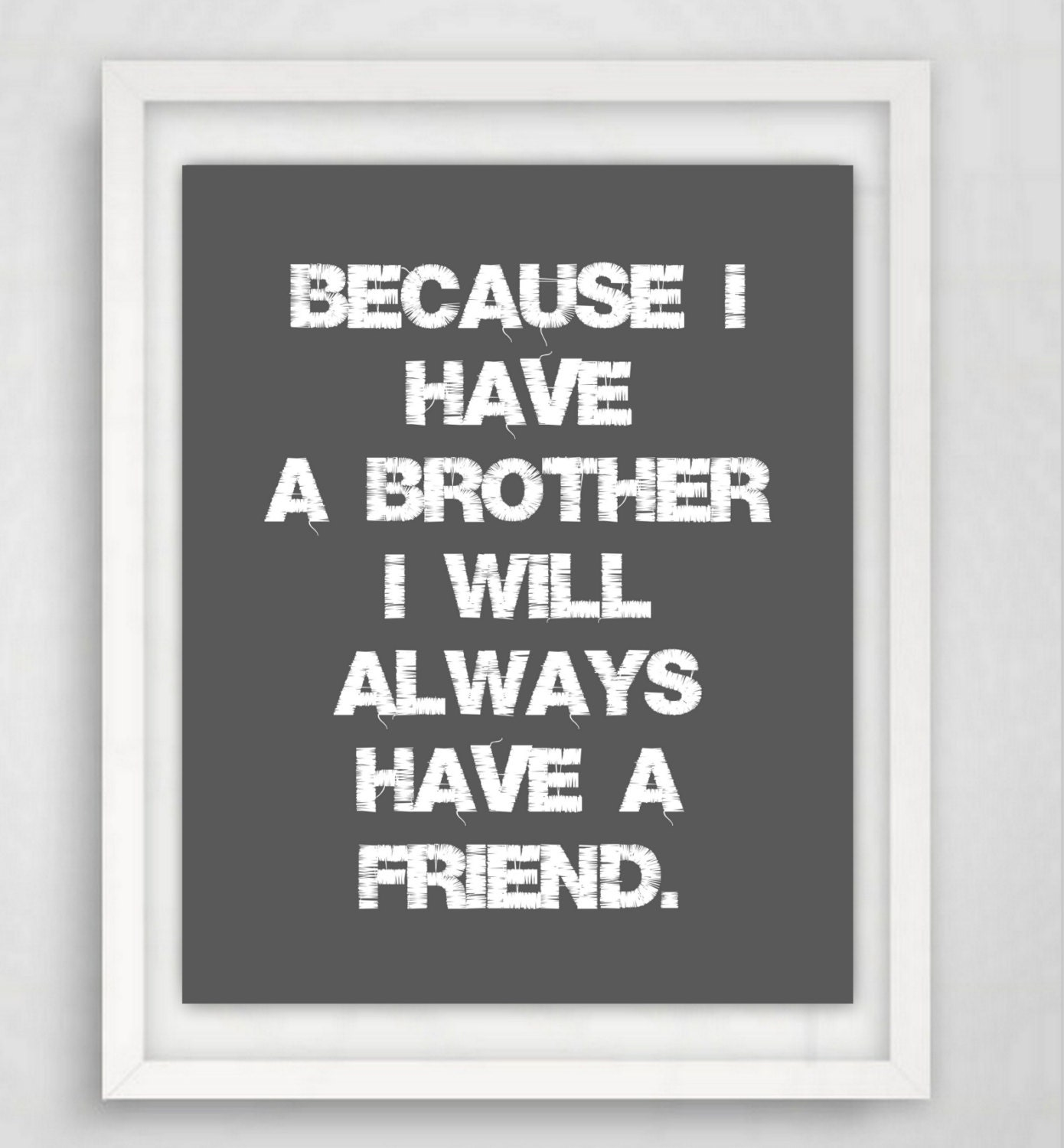 Quotes In Brother: Brother Quote Brother Print Gift For Brother Brothers Wall