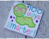 100 Days Smarter - 100 days of school - 100th Day - Embroidered Appliqued Shirt