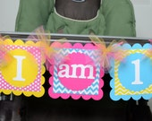 Highchair Chevron I am 1 Banner, Birthday Party, Chevron Theme, 1st Year Party, Highchair Banner, Hot Pink, Bright Yellow and Turquoise