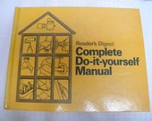 Do it Yourself manual, Reader's Digest, how to make or fix almost anything vintage