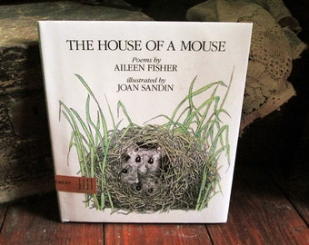 Children's Book of Poetry The House of a Mouse Aileen Fisher 1988