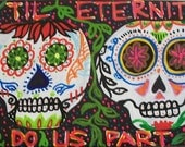 Til Eternity Do Us Part Mexican Sugar Skulls Painting 12x6 Acrylic on Canvas Fluorsecent