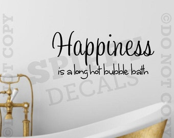 happiness is a long hot bubble bath vinyl wall decal decor sticker tub shower bathroom soak