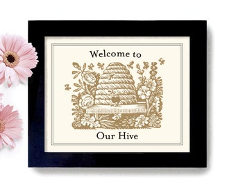 Beekeeping Gift Welcome Sign Loves Bees Home Sweet Home Honey Bees Bumble Bee Beehive Cabin Decor Outdoor Art Print Home Decor